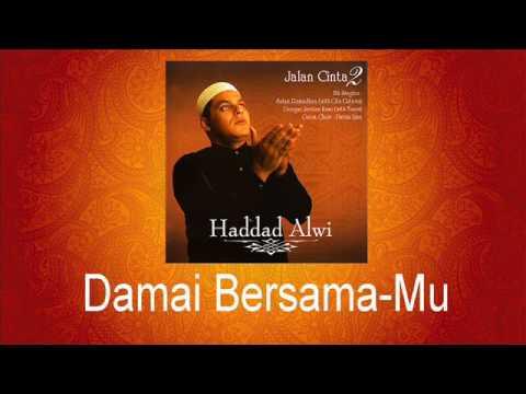 Haddad Alwi - Damai Bersama Mu
