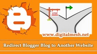 How to redirect Blogger blog to another website url automatically