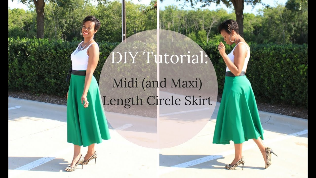 Diy Tutorial Midi Or Maxi Length Circle Skirt Youtube