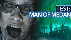 Spoiler-Warnung: Man of Medan im Test / Review