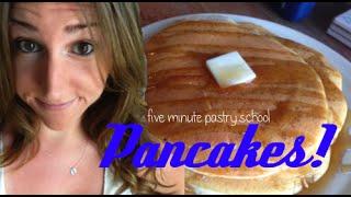 Pancakes | Five Minute Pastry School