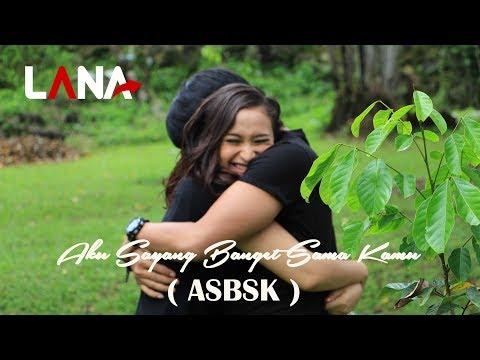 Lana - Aku Sayang Banget Sama Kamu [Official Music Video]