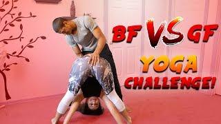 BF VS GF YOGA CHALLENGE!