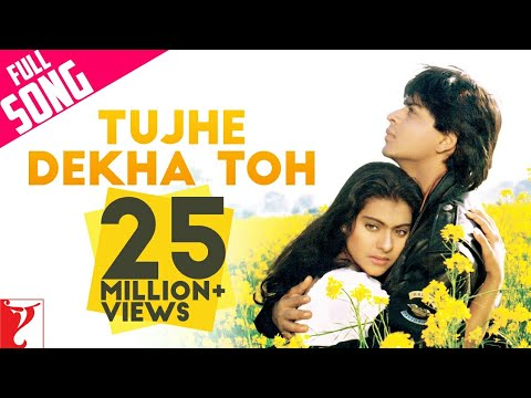 Tujhe Dekha Toh - Full Song | Dilwale...