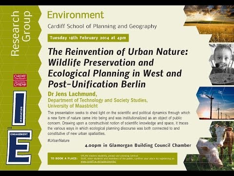 The Reinvention of Urban Nature - ENVIRONMENT RESEARCH GROUP SEMINAR
