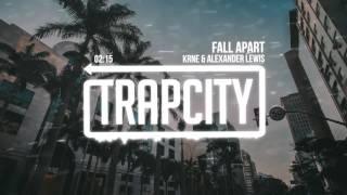 KRANE &amp Alexander Lewis - Fall Apart