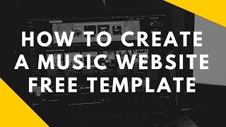 how-to-make-a-music-website-free-template