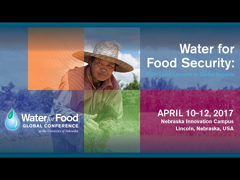 Registration is open for the 2017 Water for Food Conference at Nebraska Innovation Campus, Lincoln, Nebraska, USA.