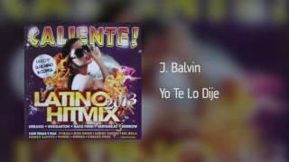 J. Balvin - Yo Te Lo Dije [Áudio]