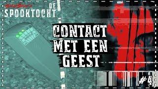 ➤ DE SPOOKTOCHT #4: CONTACT met een GEEST?!
