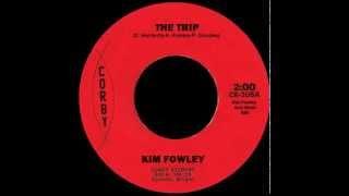 Kim Fowley - The Trip