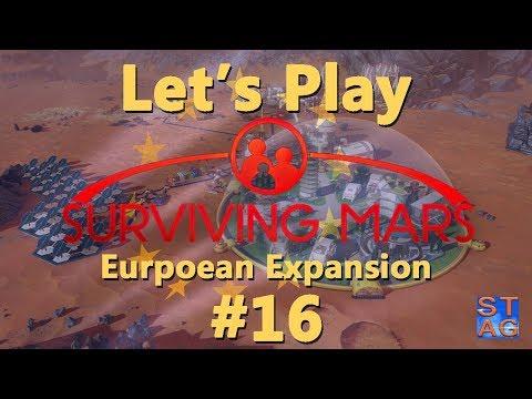 Surviving Mars: EUROPEAN EXPANSION Let's Play - Episode 16