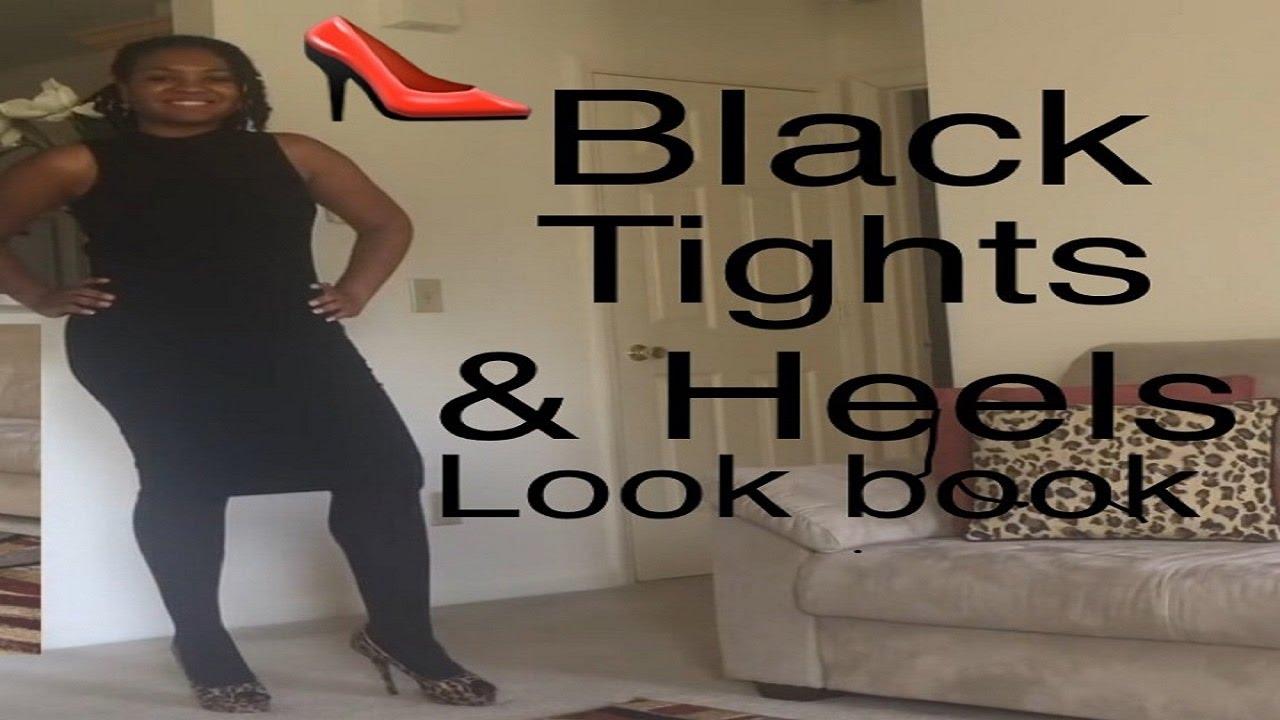 aba2f48d21a BLACK TIGHTS AND HEELS LOOKBOOK - YouTube