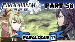 "Fire Emblem: Awakening - Part 58: Paralogue 17 ""The Threat of Silence"""