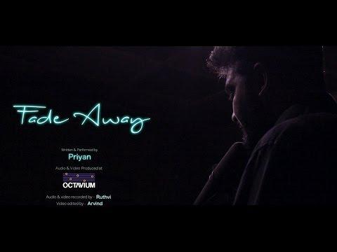 Fade Away - Priyan