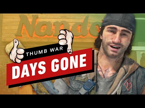 Days Gone - Rating EVERYTHING (Thumb War)