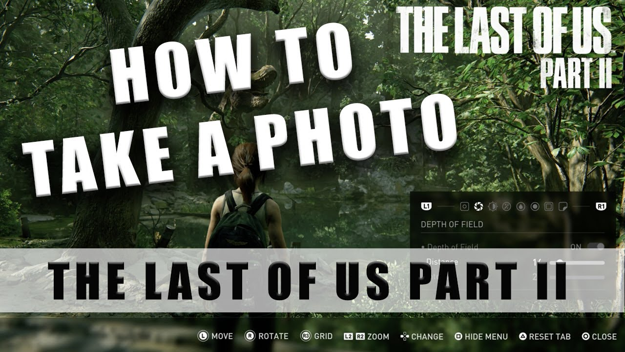 The Last of Us 2 how to take a photo