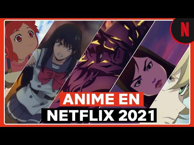 Todo el anime 2021en Netflix