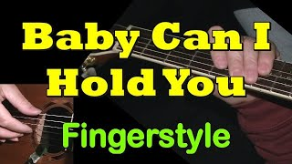 """Baby Can I Hold You"" - Tracy Chapman - Fingerstyle Guitar TAB by GuitarNick"