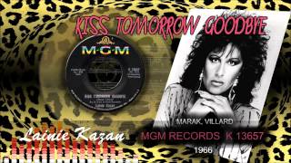 ♫Lainie Kazan♫...Kiss Tomorrow Goodbye