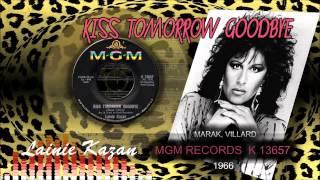 ♫Lainie Kazan♫...Kiss Tomorrow Goodbye