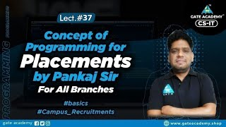 #37 Concept of Programming for Placements By Pankaj Sir For All Branches