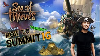 How To Summit1G Sea of Thieves PARODY