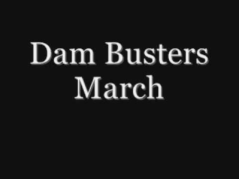 Dam Busters Theme [Highest Quality]