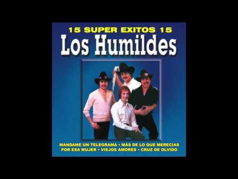 Los Humildes - 15 Super Exitos Vol. 3 (Disco Completo)