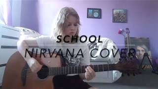School - Nirvana Cover