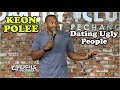 Dating Ugly People | Keon Polee | Stand-Up Comedy