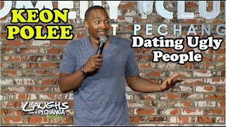 Dating Ugly People   Keon Polee   Stand-Up Comedy