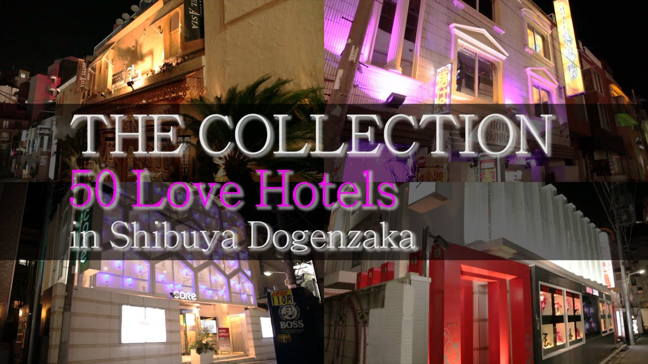 Lov Hotel Collection The Collection 50 Love Hotels In Shibuya Dogenzaka 全力調査渋谷道玄坂の50のラブホテル