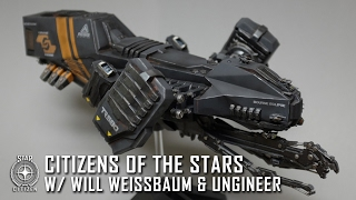 Star Citizen: Citizens of the Stars - Will Weissbaum & Ungineer