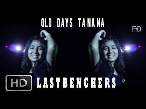 old-days-ta-na-na---lastbenchers-releasing-29th-august.