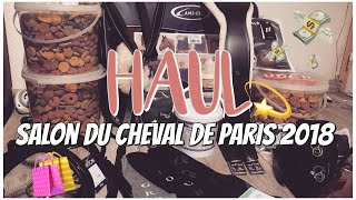HAUL ► MES ACHATS AU SALON DU CHEVAL DE PARIS 💫🛍💸