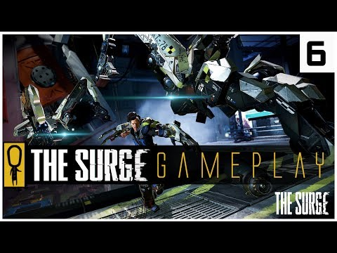 THE SURGE GAMEPLAY PC - PART 6 - FUTURE UNCERTAIN - Let's Play The Surge Gameplay