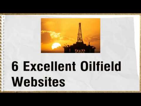 6 Excellent Oilfield Websites