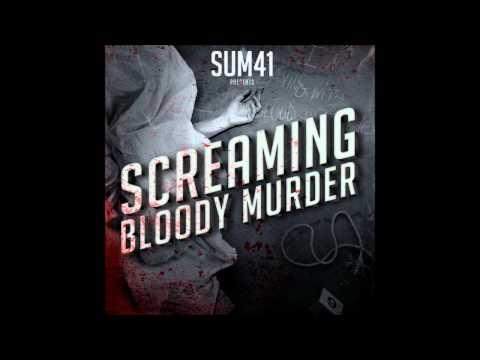 Sum 41 (Screaming Bloody Murder) - Blood In My Eyes