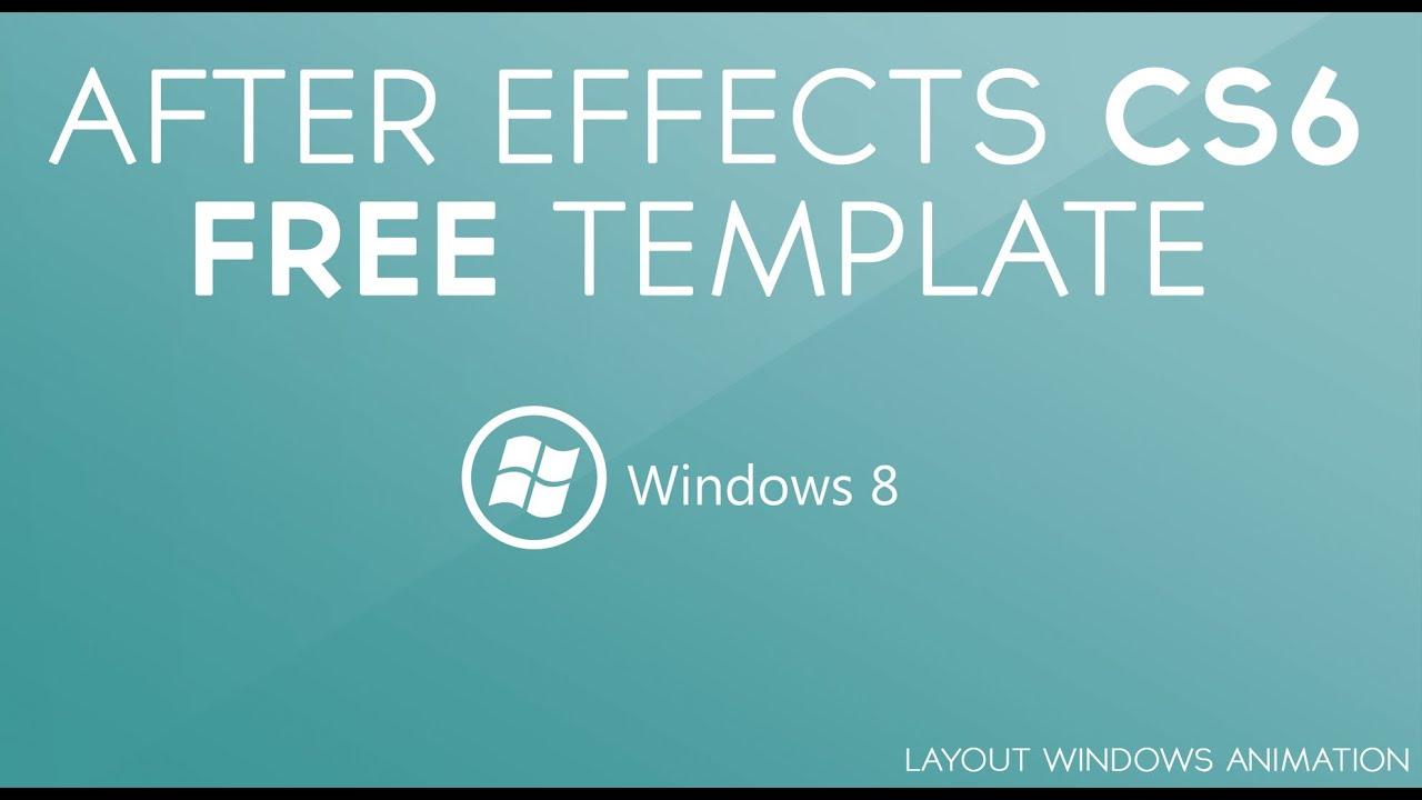 after effects temaplte free windows 8 layout v 1 youtube. Black Bedroom Furniture Sets. Home Design Ideas