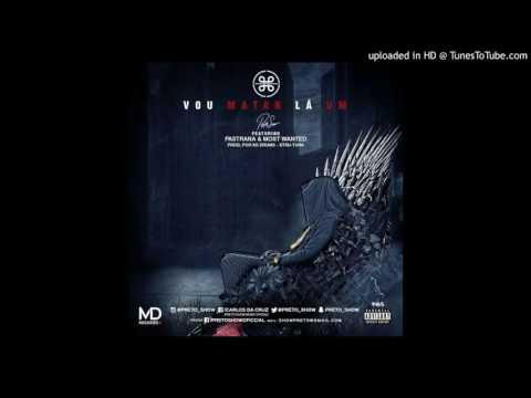Preto Show ft. Pastrana & Most Wanted - Vou Matar La Um (Afro) (Prod. Ks Drums)