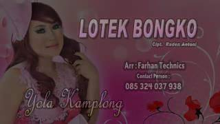 Yola kamplong-lotek bongko (official video)