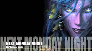 Last Monday Night [WoW Parody of Last Friday Night by Katy Perry]