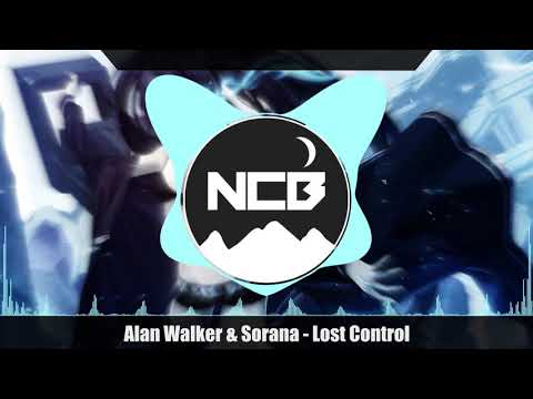 alan-walker-&-sorana---lost-control-(lyrics)「nightcore」