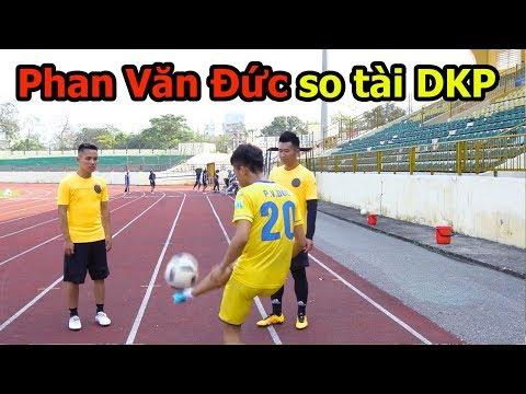 Thử Thách Bóng Đá với Phan Văn Đức U23 Việt Nam vừa làm Skills vừa dự đoán World Cup 2018