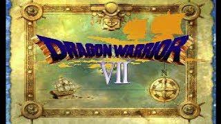 Dragon Warrior VII - Part 1