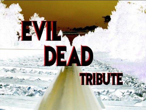 EVIL DEAD TRIBUTE
