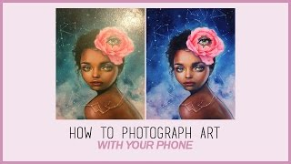HOW TO PHOTOGRAPH ART (& edit with your phone!!)