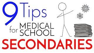Medical School Secondaries – 9 Tips