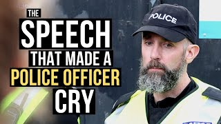 The Speech That Made A Police Officer Cry by Alex Bez